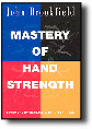 MASTERY OF HAND STRENGTH / BROOKFIELD  $14.95